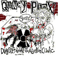 Blanks 77 & Quincy Punx split - Dumpster Diving At The Abortion Clinic